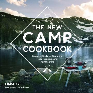 The New Camp Cookbook