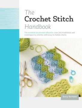 The Crochet Stitch Handbook