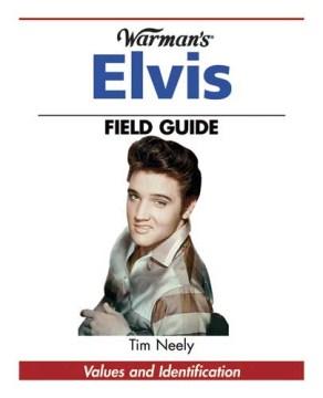 Warman's Elvis Field Guide