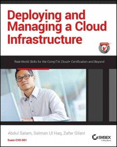 Deploying and Managing A Cloud Infrastructure