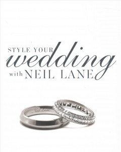 Style your Wedding With Neil Lane