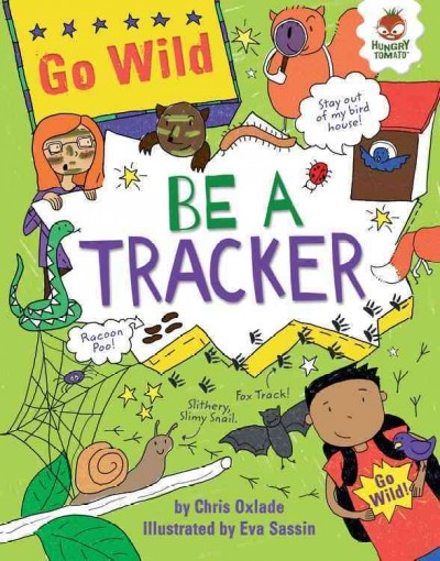 Be A Tracker (Book) | Las Vegas-Clark County Library