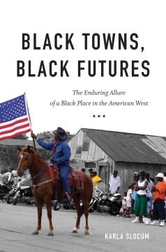 Black Towns, Black Futures