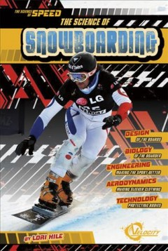 The Science of Snowboarding
