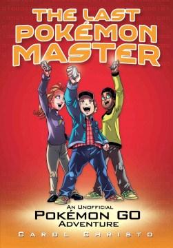 The Last Pokémon Master
