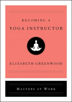 Becoming A Yoga Instructor