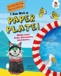 I Am Not A Paper Plate!