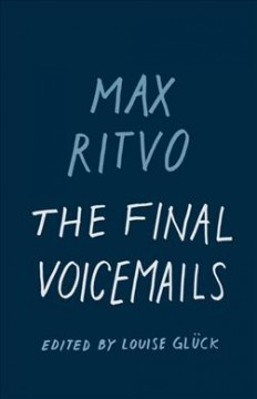 The Final Voicemails