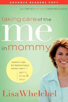 Taking Care of the Me in Mommy