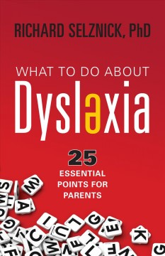 What to Do About Dyslexia