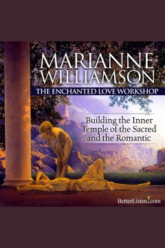 The Enchanted Love Workshop