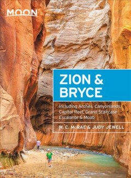 Moon Zion & Bryce 2019