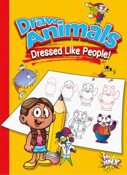 Draw Animals Dressed Like People!