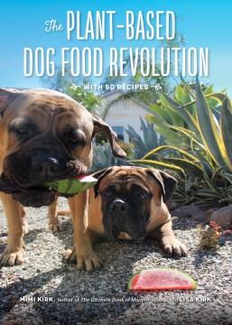 The Plant-based Dog Food Revolution