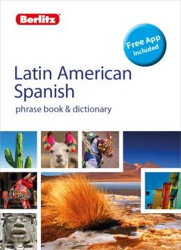 Latin American Spanish Phrase Book & Dictionary