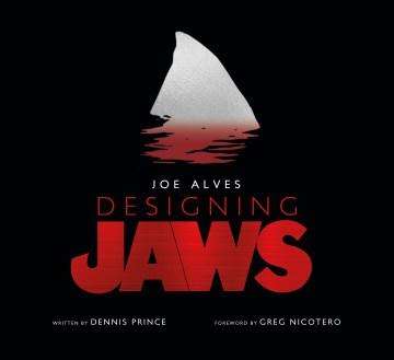 Joe Alves, Designing Jaws