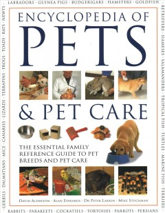 Encyclopedia of Pets & Pet Care