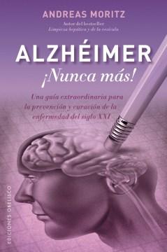 Alzhéimer ¡nunca más!