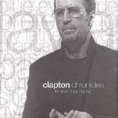 Clapton Chronicles- The Best of Eric Clapton