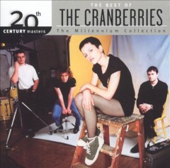 20th Century Masters- The Millennium Collection: The Best Of The Cranberries