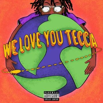 We Love You Tecca