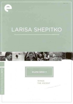 Two masterpieces by Larisa Shepitko