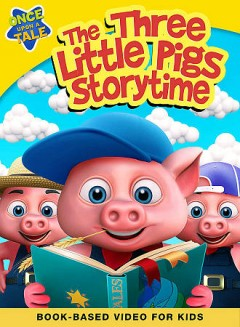 The Three Little Pigs Storytime