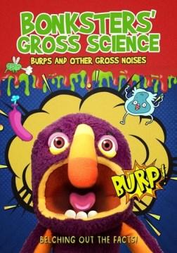 Bonksters' Gross Science