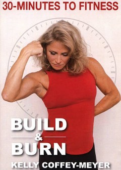 30-minutes to Fitness Build & Burn , book cover