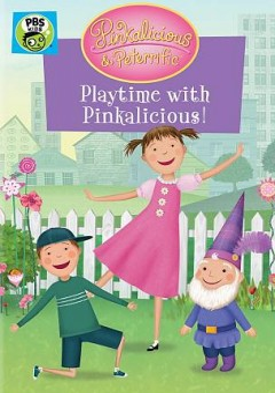 Pinkalicious & Peterrific: Playtime With Pinkalicious!