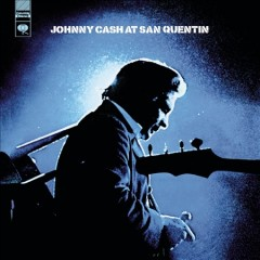 Johnny Cash at San Quentin: The Complete 1969 Concert