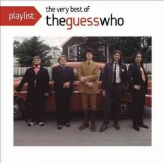 The Guess Who Greatest Hits