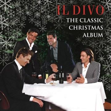 Il Divo: The Classic Christmas Album