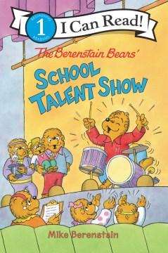Berenstain Bears' School Talent Show