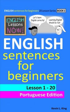 English Lessons Now! : English Sentences for Beginners Lesson 1-20