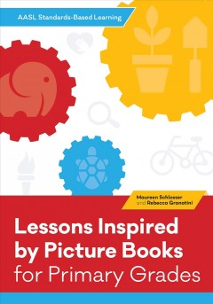 Lessons Inspired by Picture Books for Primary Grades