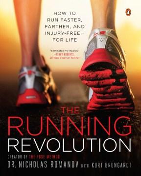 The Running Revolution Cómo correr más rápido, más lejos y sin lesiones para toda la vida, portada del libro