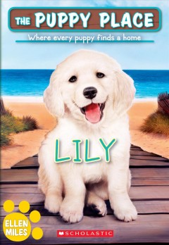 Lily (Puppy Place #61), 61
