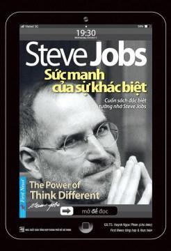Steve Jobs, śưc mạnh c̉ua ṣư khác bịêt