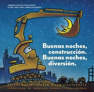 Buenas noches, construcción, buenas noches, diversión