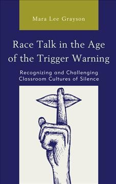 Race Talk in the Age of the Trigger Warning