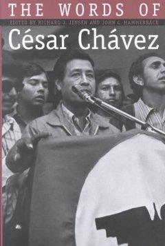 The Words of Cesar Chavez book cover
