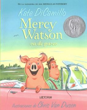 Mercy Watson va de paseo