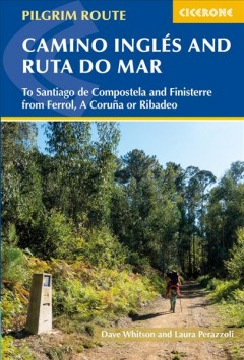 The Camino Inglés and Ruta Do Mar