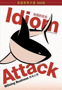 Idiom attack