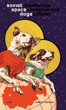 Soviet+Space+Dogs