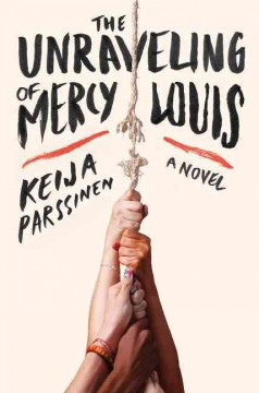 The+Unraveling+of+Mercy+Louis