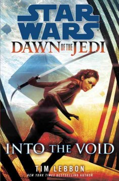 Star+Wars+Dawn+of+the+Jedi%3A+Into+the+Void