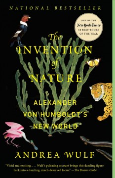 The+Invention+of+Nature%3A+Alexander+Von+Humboldt%27s+New+World