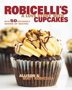 Robicelli%27s%3A+A+Love+Story+with+Cupcakes